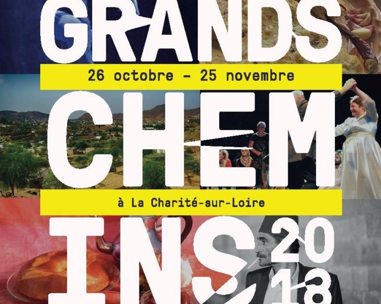 Affiche Grands Chemins 2018 © Graphisme : Kevin Daman Photos : Abdul Saboor, Sladjana Stankovic, Souhaib Ayoub, Marie Barthelet, Daniel Murocq, Sonial Blin, Mehdi Drissi, Compagnie Zygomatic